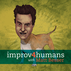 "IMPROV 4 HUMANS Make a logo for another Matt Besser's new improv 4 humans show?! Ummmm… yes please. We started with a sketchfest in my book of secrets. After some initial feedback and some other refined ideas, we settled on the Besserdog. I pulled a few reference files and rendered the final for coloring. I then had the very gracious Benjamin ""Adventureface"" Braman digitally paint the illustration while I worked on the final layout for the cover. *cymbal crash* YEAH! Go check out i4h. It is consistently on it's game and makes me cry laughing."
