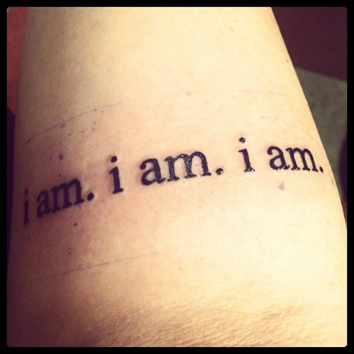 "My first tattoo. It says ""i am. i am. i am."" Its a quote from the Bell Jar by Sylvia Plath. Its one of my favorite books and it's a book that basically saved my life. To me this tattoo means a lot. And I have it facing twords me because its for ME. (My tattoo artist, at Beaver tattoo in Queens, said it was really weird for me to have it face me.) It reminds me to be myself, that I am who I am and I shouldn't change for anyone. I should never compromise myself worth. The decisions I make and the path I choose it my own. Fuck The Rest of them. You can only count on your self. Be the inescapable you."