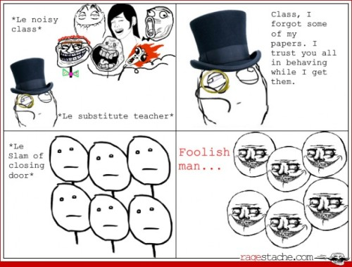 hahah what every class does when they have a subsitute teacher! :D