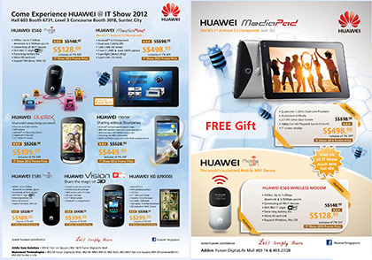 IT Show 2012 promotions: Huawei The last day of the 4-day IT Show 2012 will be starting soon at noon time.Check out Huawei's tablets, smartphones and modems at Suntec Singapore.You can purchase Huawei devices at the following booths during IT Show 2012.Booth 3018 – NewsteadBooth 8019 – ECSBooth 6731 – AAAs Com