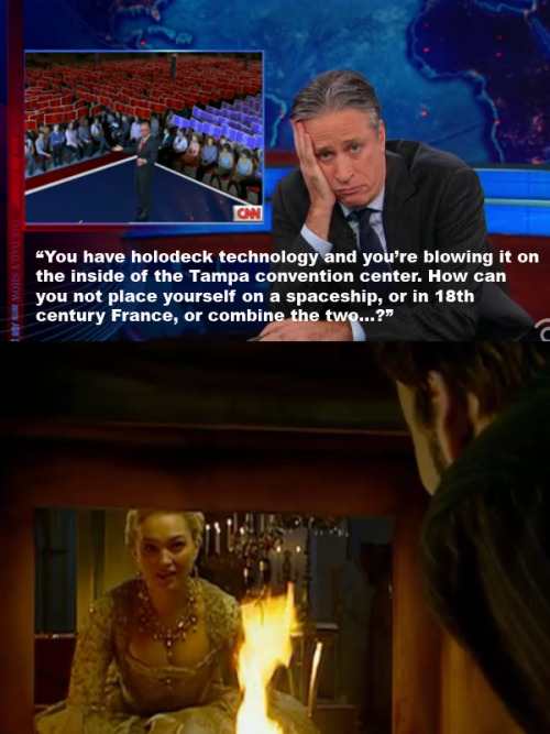 "That Time Jon Stewart referenced 'Doctor Who: The Girl in the Fireplace' ""You've got holodeck technology and you're blowing it on the inside of the Tampa Convention Center? How the hell can you not place yourself on a spaceship, or 18th century France, or combine the two…?"" hogwartsandthetardis:  There's no way this was unintentional. I will instead accept that Jon and his writers are Whovians."