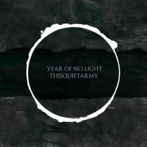 Year of no light / This quiet army split + collaborations lp out soon on destructure records