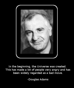 "Happy Birthday! Douglas Adams (11 March 1952 – 11 May 2001) was an English author, comic radio dramatist, and musician. He is best known as author of the Hitchhiker's Guide to the Galaxy series, and as script editor of the notorious ""Doctor Who"" series."