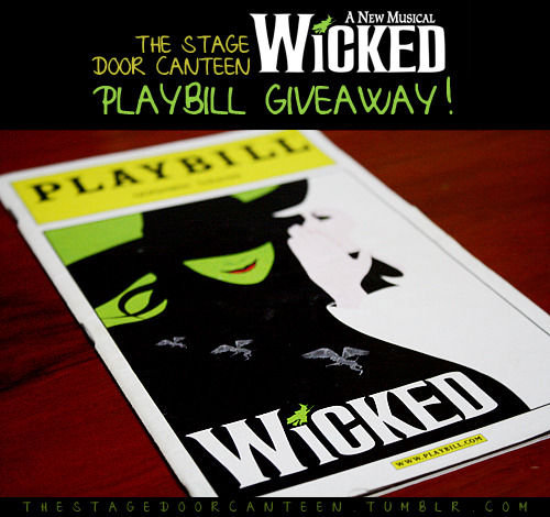 "thestagedoorcanteen:  SDC WICKED PLAYBILL GIVEAWAY! The Stage Door Canteen is one month old today! In celebration, we are giving away a Wicked (Broadway) playbill to one lucky follower! Yay! Contest rules and guidelines: FOR TUMBLR USERS: 1. You must be following thestagedoorcanteen on Tumblr2. Reblog this post to enter the raffle. You may reblog as many times as you want! Likes do not count.3. Make sure your ask boxes are open so we can contact you.  FOR TWITTER USERS: 1. You must be following @sdcanteen on Twitter2. Tweet ""I want to win a Wicked playbill from @sdcanteen (thestagedoorcanteen.tumblr.com)!"" to enter the raffle3. Make sure your tweets aren't protected so we can see it!  FOR FACEBOOK USERS: 1. Like The Stage Door Canteen on Facebook2. Post ""I want to win a Wicked playbill from The Stage Door Canteen"" (tag us!) on your wall/timeline.3. Make sure your posts are public so we can see it!  • Contest ends on March 25• You may enter using any of the three ways, or all.• This is open to Philippine residents only (Sorry, we're just a bunch of broke college kids. Hehe, but we'll see what we can do next time!)• We will assign numbers to each entry and pick a winner using a random number generator. We will be announcing the winner on March 26. Good luck, everyone!!!"