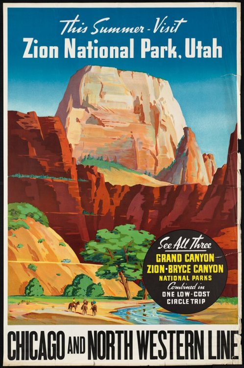 newmanology:  Zion National Park, vintage travel poster Source: Vintage Advertising and Poster Art
