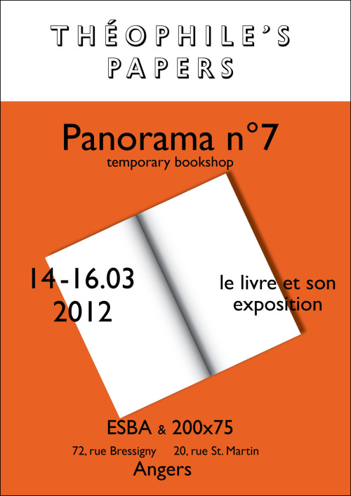 "_ Panorama n°7 -  Le livre et son exposition. ESBA and 200x75 - Angers (fr) _ Based in Bruxelles and Paris, Théophile's Papers is a platform dedicated to the diffusion of independent editors, fanzines, newspapers and magazines specialized in art, photography, typography and illustration, focusing on the promotion of emerging projects and artist books.  The Arc Editer workshop of the Fine Art School of Angers, in collaboration with the Espace 200x75, invite Théophile's Papers and the designer Valerian Goalec for an intervention on March the 14th, which has for topic, ""The book and its exhibition"". _____________ Basée à Bruxelles et Paris, Theophile's Papers est une plateforme de diffusion de maisons d'éditions indépendantes, fanzines, journaux, magazines et autres imprimés, spécialisées en art, photographie, typographie, illustration. L'atelier Arc Editer des Beaux Art d'Angers en collaboration avec l'espace 200x75 invite Théophile's Papers et le designer Valerian Goalec pour une intervention le mercredi 14 mars, qui aura pour thème ''le livre et son exposition'' _____________  mercredi 14  10h - 17h : intervention pour l'ARC Editer (ESBA Angers) 18h - 22h : inauguration au 200x75 jeudi 15 14h - 18h : librairie à l'ESBA Angers   vendredi 16 14h-18h  : librairie à l'ESBA AngersPresentation de la Revue Fax ESBA : 72, rue de Bressigny 200x75 20, rue St Martin www.theophilespapers.tumblr.com www.valeriangoalec.comwww.200x75.blogspot.comtheophilespapers@gmail.com 07 61 36 80 89"