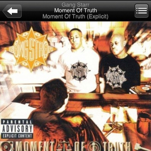 "#NP GANGSTAR "" Moment of Truth "" #Guru #DjPremier #truschool  #instahiphop  (Taken with instagram)"