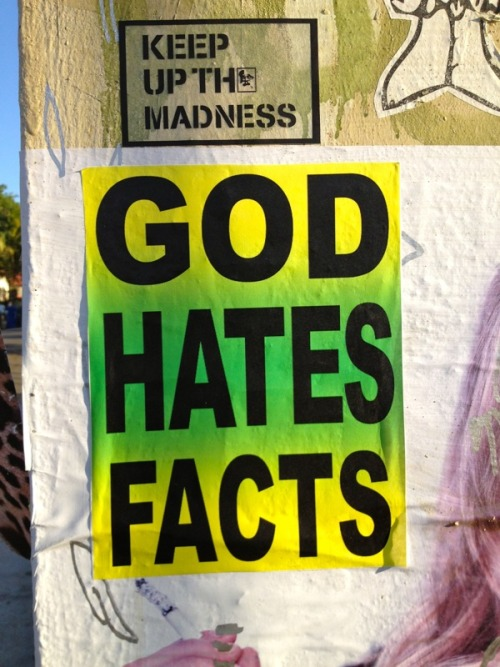 vandalog:  GOD HATES FACTS