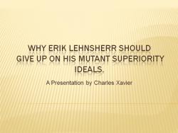 Charles Xavier Erik Lehnsherr xmfc powerpoint asimplecointrick keepcalmandbegroovy