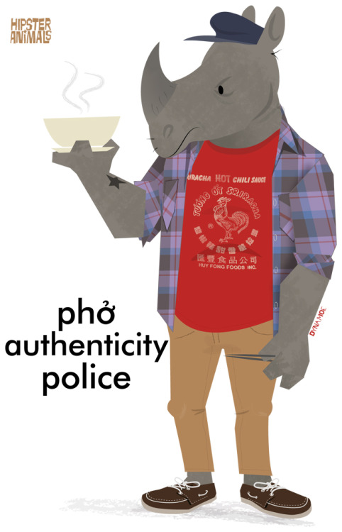 "There needs to be a ""Banh Mi Pricing Analyst""  hipster-animals:  phở authenticity police"