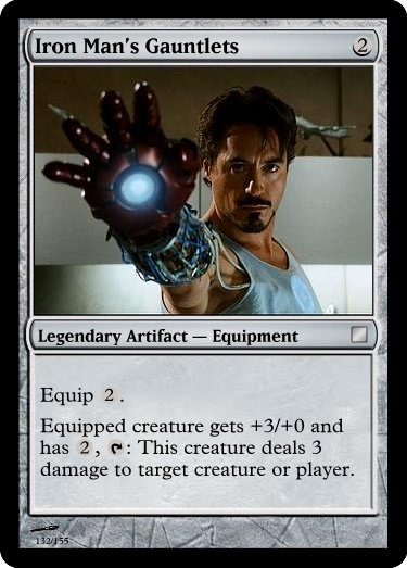 sarroth:  In honor of The Avengers, some cards I've created. I admit, I don't really read the comics, so if you find fault in them, I understand. The only one I'm not really sure of is Thor. I didn't make a Hawkeye or Black Widow because, not having read the comics, I don't really understand the characters well enough to turn them into intriguing Magic cards. If you're thinking Thor isn't that intriguing, well, he was harder to do than the others. Some explanation: Captain America's leadership ability shines in his P/T boost when he's in combat. I made Tony Stark rely on the equipment because he really does more so than Thor with Mjolnir. I made him mono-Red instead of Red/White because in the first movie his heroism is mostly guided by his rage at his company's hand in the destruction of the villages and in his own pain, and in the second film his heroism is mostly guided by his love of his popularity and, sometimes, Piper. His heroism is mostly guided by emotion, not necessarily of protecting others. Thor, on the other hand, really is guided by the protection of others (at least, more often than Stark), although he is also heavily guided by his emotions. Plus he's the God of Thunder, and lightning and thunder are kind of a Red thing. I made Thor less strong than Hulk so that neither could destroy the other. I really like the Banner-becomes-angry effect, and how I designed it so that Hulk can never really be killed, only the tiny human. I hope you like them! If you're fans of Hawkeye or Black Widow and are good at designing Magic cards, I'd love any help completing the set (or even see your take at the characters I've done)!