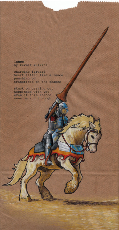 lunchsackpoetry:  lance / by Kermit Mulkins (via Poems for Maria's Lunch Sacks)