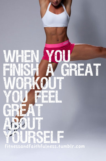 fitnessandfaithfulness:  When you finish a great workout, you feel great about yourself.