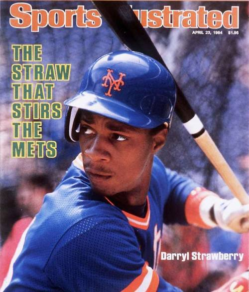 Darryl Strawberry was one of my first sports heroes. As a from-birth Mets fan, my first favorite player was Dave Kingman, a surly slugger who struck out more than he did anything else. So when Straw joined the Mets in 1983, it was easy to switch allegiances to the sweet-swinging rookie (Kong had 49 hits in 100 games that season — and struck out 57 times). Strawberry was the Rookie of the Year that season, and played in the next eight All-Star games. He never won an MVP, but was second in the voting in 1988, and third in 1990. Then, after his first season with the Dodgers in 1991, his career fell off a cliff. Strawberry never lived up to his boundless potential, derailed before 30 by problems with drugs and alcohol. But he lived, and in the end, that's what counts most. And he's still one of my heroes. Happy birthday, Straw.