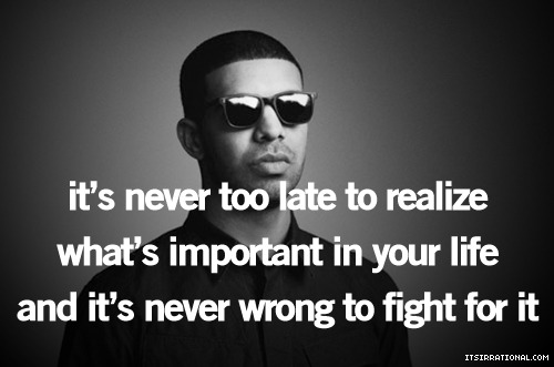 Drake Quote of the Day 3/12/12