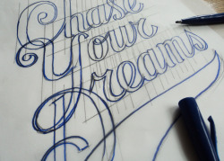 paosolski:  ceizer:  Chase your dreams script logo sketch, Pieter Ceizer  I want to get into more typographic projects.