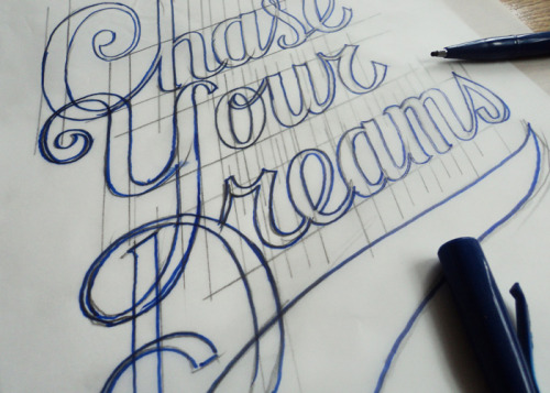 ceizer:  Chase your dreams script logo sketch, Pieter Ceizer  I want to get into more typographic projects.
