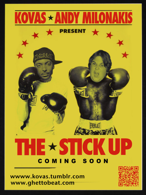 "KOVAS f Andy Milonakis ""The Stick Up"" coming soon."