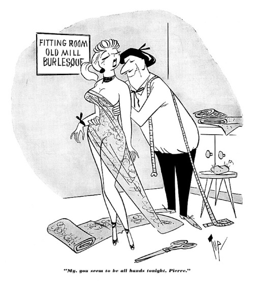 "Burlesk cartoon by Bob ""Tup"" Tupper.. From the pages of the November '56 issue of 'CABARET' magazine.."