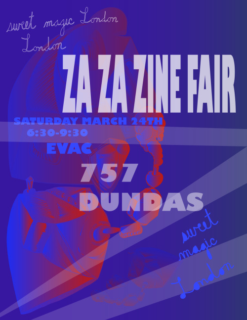 Za Za Zine Fair Poster. -part of Sweet Magic London