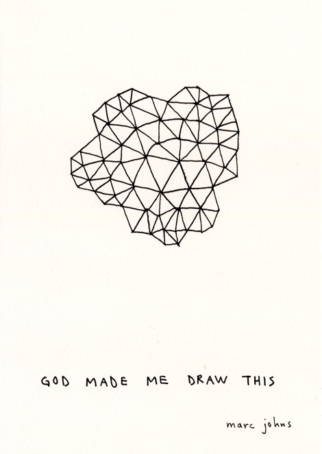 god made me draw this - marc johns