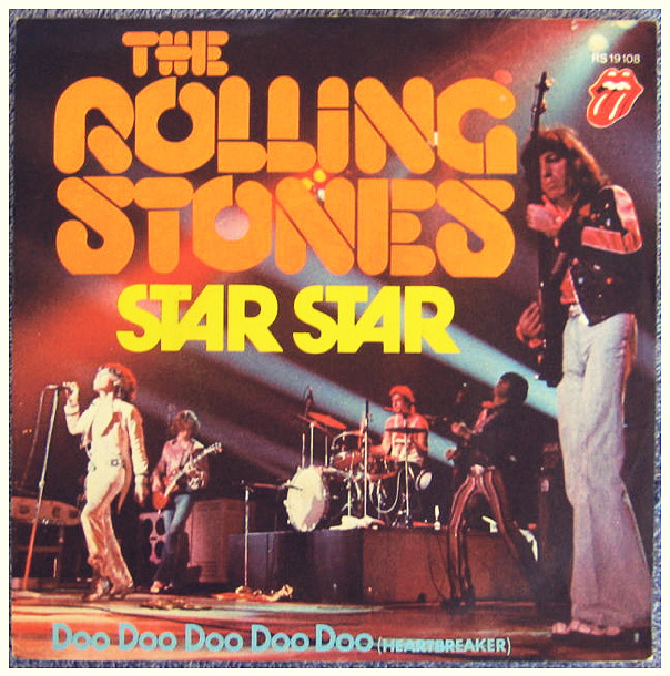 "The Rolling Stones ""Star Star"" / ""Doo Doo Doo Doo Doo (Heartbreaker)"" Single - Rolling Stones Records, Germany (1973)."