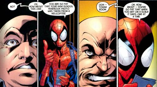 "spideywisdom:  Some ""you're so fat jokes"" from our Spidey.  This is how fat jokes are done! xD"