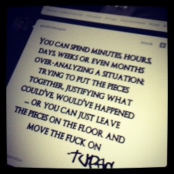 kiddouie:  Truth #true #quote #lyrics #2pac #tupac #thuglife #moveon (Taken with instagram)
