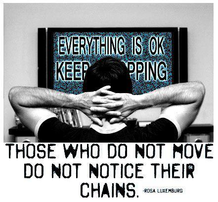 So notice your chains and embrace them.