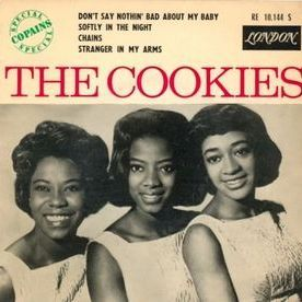 The Cookies - Don't Say Nothin' Bad