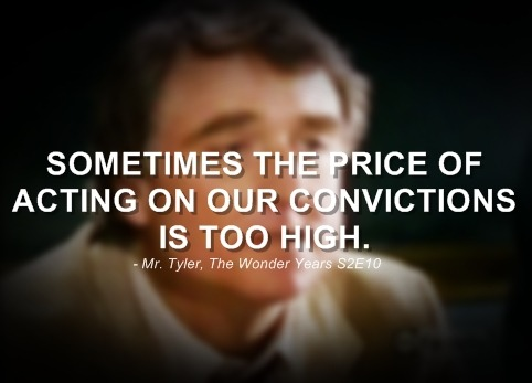 Sometimes, the price of acting on our convictions is too high - Mr. Tyler Season 2, Episode 10: Walk Out