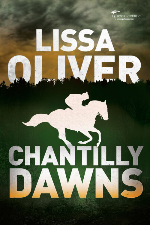 We're pleased to see 'Chantilly Dawns' by Lissa Oliver selling so well in the Kindle store.  From James Tait Award and Longman History Award nominee, Lissa Oliver, comes a gripping horseracing thriller. When top jockey Marcel Dessaint loses his racing licence, his whole world falls apart. Accused of deliberately pulling up healthy horses, Marcel is passed a verdict of 'Gross Misconduct' and forced to face the enmity of his peers. With a famous face and nowhere to hide in Chantilly, Marcel becomes an outcast in the only world he knows.With The Derby now out of his reach, he struggles to overcome his own self-doubt, while battling to uncover the truth behind the horses' defeats and clear his name.As he gradually fears he may have been betrayed by one of his closest friends, he discovers all too late that it's not just his licence on the line. Lives are at stake…