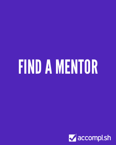 find a mentor by amyvos on Accompl.sh
