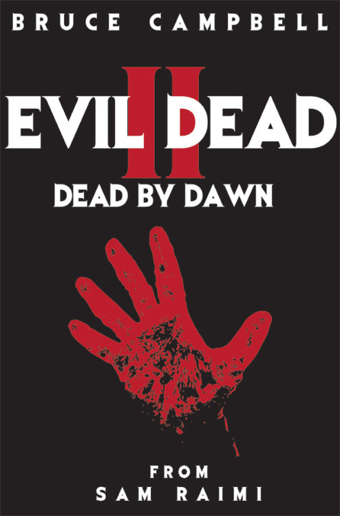 danjonesdesign:  Evil Dead 2 25 years old today (March 13th 2012) Greatest movie of all time