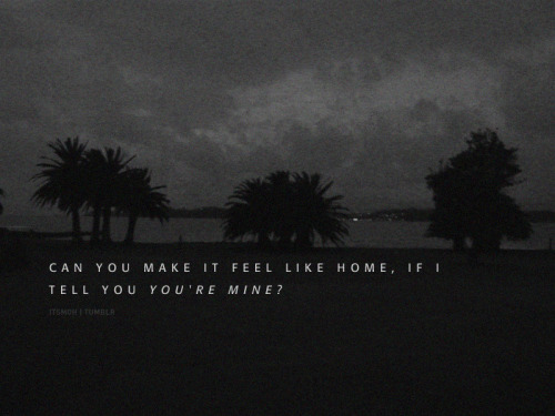Can you make it feel like home…