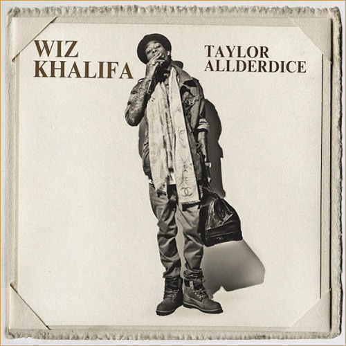 Wiz Khalifa - Taylor Allderdice [Download]