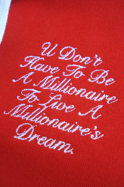 'You don't have to be a millionaire to live a millionaire's dream' embroidery hoodie. By Pieter Ceizer PL Clothing / Pimpalicious Living