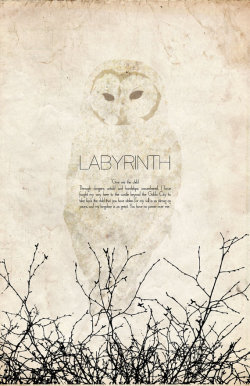 cinemaissatanschurch:  Jim Henson's Labyrinth (1986) update: poster designed by Christian Petersen apologies for not adding artist sooner. sorry, Christian.