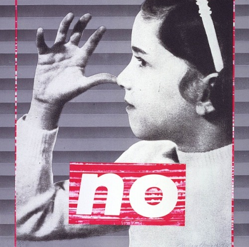 "3rdofmay:  The art: Barbara Kruger, Untitled (No) from the ""Untitled Portfolio,"" 1985. I featured a JPEG of the entire portfolio on 3rd of May a few weeks ago, but I thought today's news story (below) made for a good time to run this individual print.  The news: Ohio state senator Nina Turner discusses her new 'Viagra bill' with MSNBC. So, so great. The source: Collection of the Smithsonian American Art Museum, Washington and the Museum of Fine Arts, Houston. Click-through the entire portfolio here."