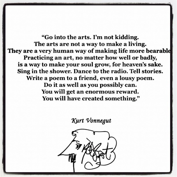 Kurt Vonnegut once said… Photo via Milk Studios instagram.