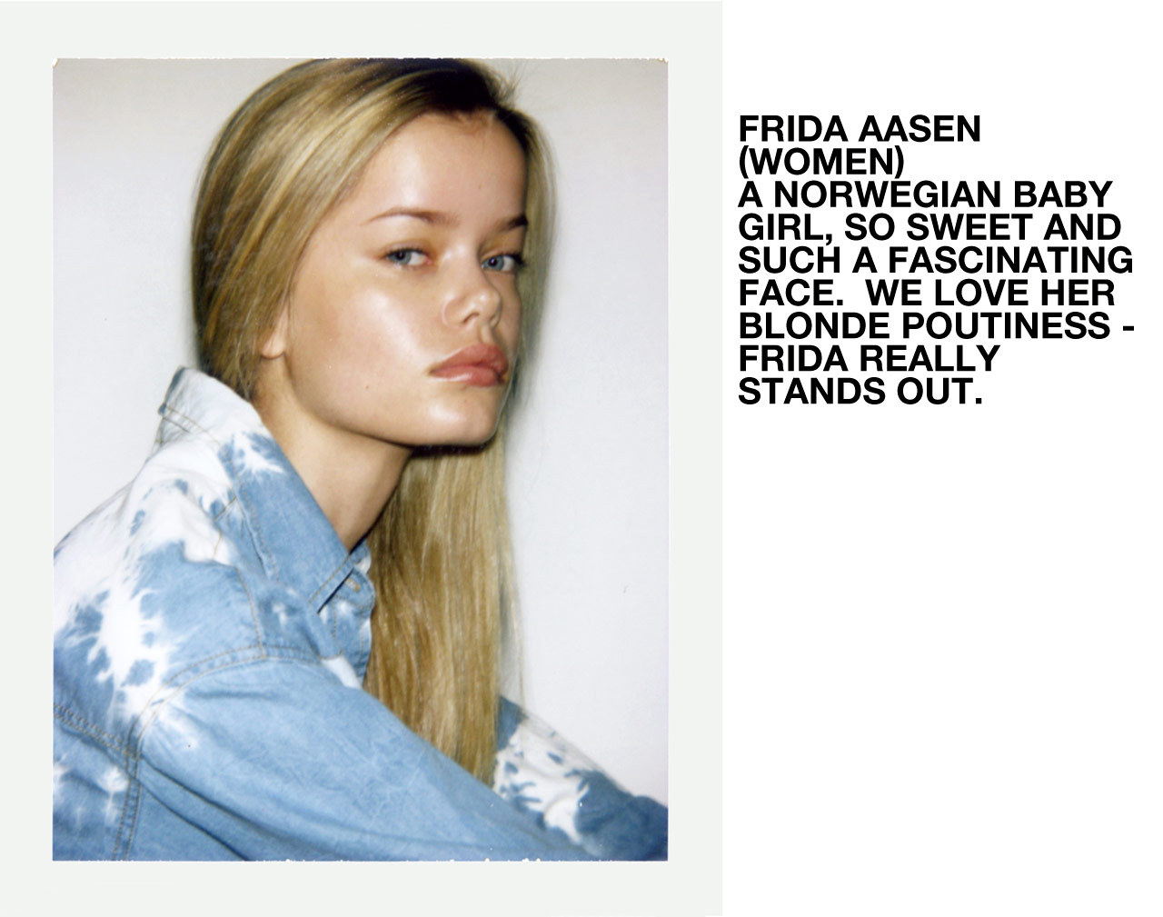 Self Service's Faces of the Season - Frida Aasen