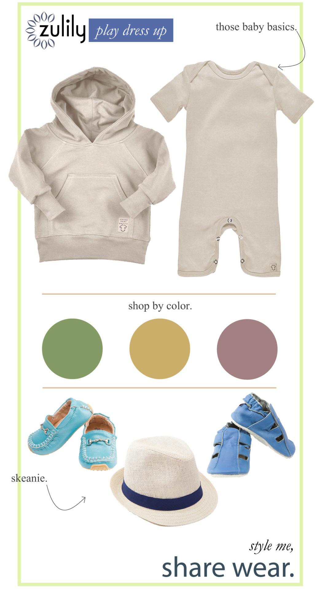"Styles to Share | Clothes both boys and girls can wear! We've been getting lots of requests for ""gender neutral"" pieces for the expectant mama who has opted to be surprised with baby's gender. Sometimes it's as simple as trying a different approach to how you shop. Much like you'd do for yourself, your little one's wardrobe could include those few neutral pieces as staples in which to style around.  It's easy to add color, silhouettes, and accessories to a neutral theme. Plus, it's a pretty fashionable look on it's own.  A couple of tips for shopping this look:   Be on the look out for brands that offer neutral pieces Try shopping by colors that don't target a single gender Push the envelope.  We've found a few pieces along these lines featured in today's Those Baby Basics and SKEANIE events! Check out our Shop By Color feature as well to see what fun items you might find! Just because you want to wait to find out if your darling will be will be a little dame or dude, doesn't mean you have to wait to shop for him or her!"