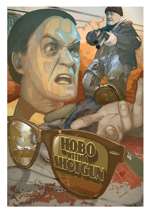 Poster design for the movie Hobo with a Shotgun… just for fun :/