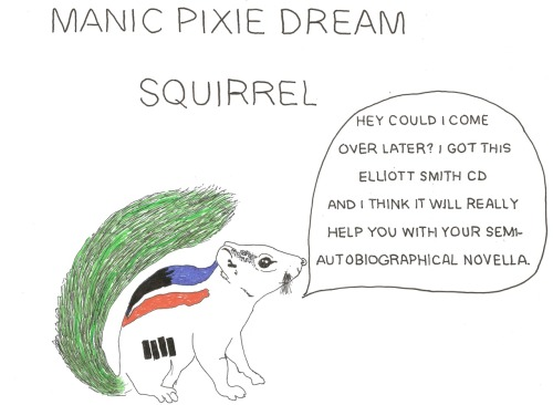 fishingboatproceeds:   amajor7: Manic Pixie Dream Squirrel.  Perfect thing is perfect.