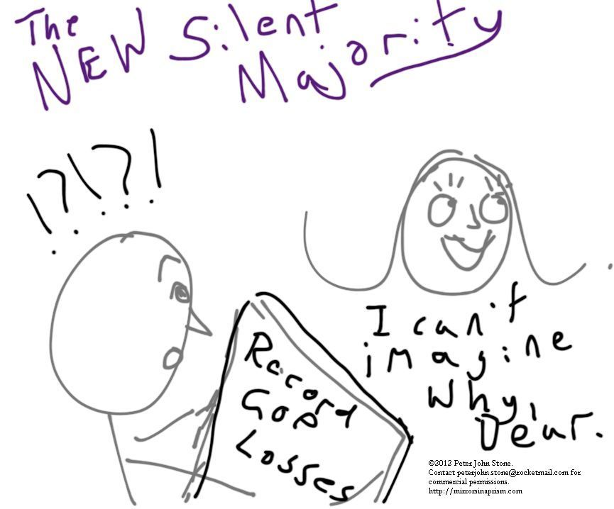THE NEW SILENT MAJORITY Inspired by the newest advance in women's reproductive rights in Arizona. It seemed meant as a cartoon rather than anything else, so now the world gets to see that I can't draw to save my life.