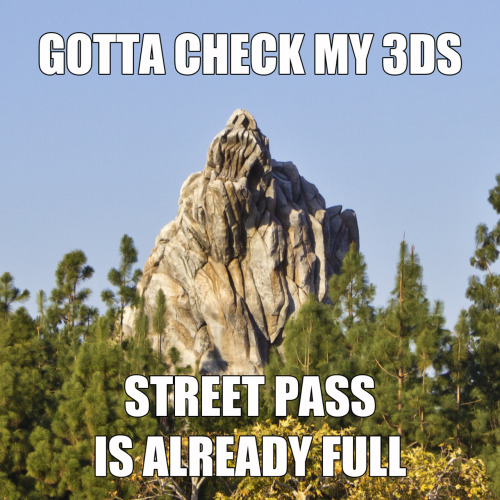 Honestly, the only place I get decent Street Pass activity is at Disneyland, but that's fine by me.