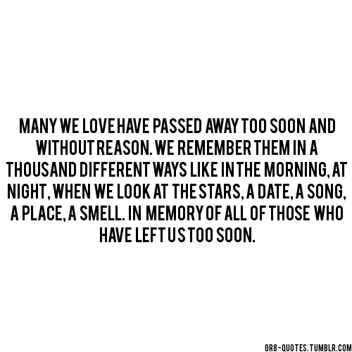 Lost Loved Ones Quotes Tumblr : Quotes About Losing A Loved One Tumblr Images & Pictures - Becuo