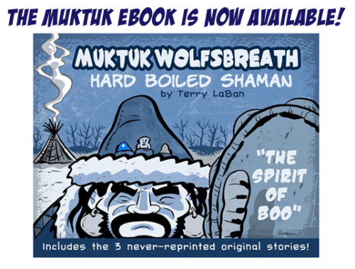 My epic graphic webnovel comic is now available as an ebook! Visit http://www.hardboiledshaman.com to download the high-quality pdf for just $5.99! Contains the first 3, never-reprinted Muktuk stories. A must for any iPad.