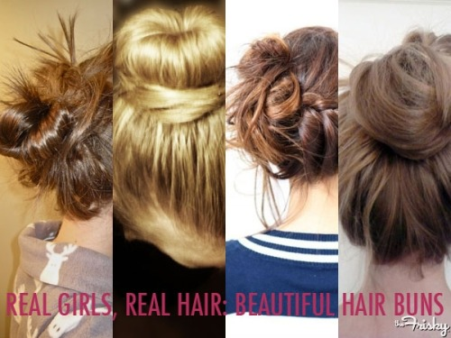 Real Girls, Real Hair: 27 Beautiful Hair Buns - The Frisky
