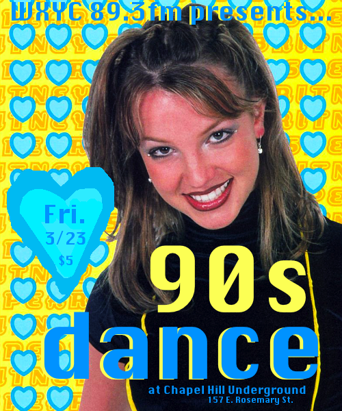 WXYC 90s Dance! Friday 3/23 at Chapel Hill Underground.